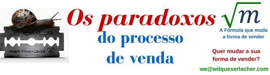 Sete paradoxos sobre o processo de venda