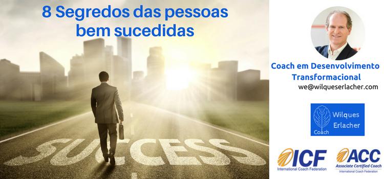 8 Segredos das pessoas bem sucedidas